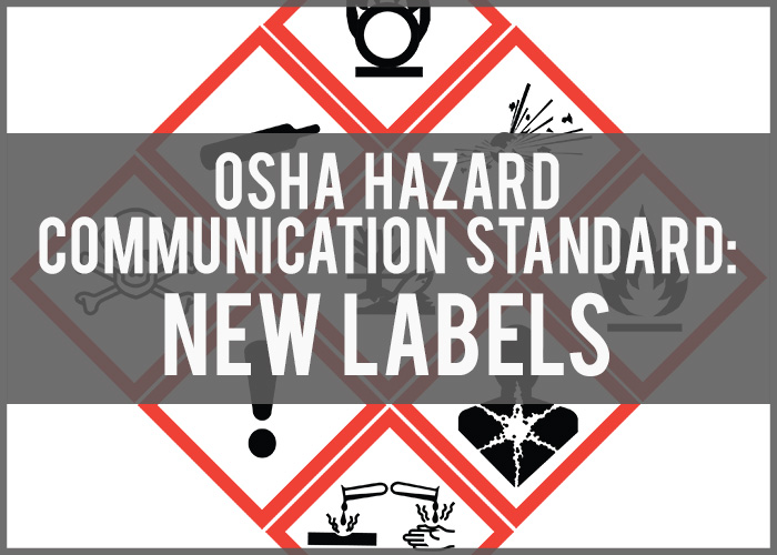 OSHA's New Hazard Communication Standard: Can You Read the New Labels?